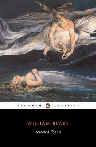 William Blake William Blake Selected Poems