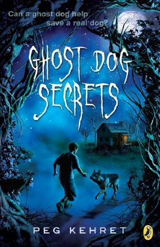 Peg Kehret Ghost Dog Secrets