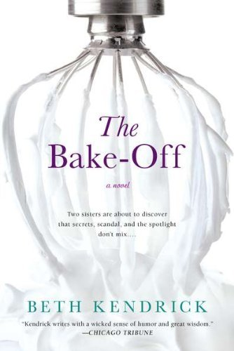 Beth Kendrick The Bake Off
