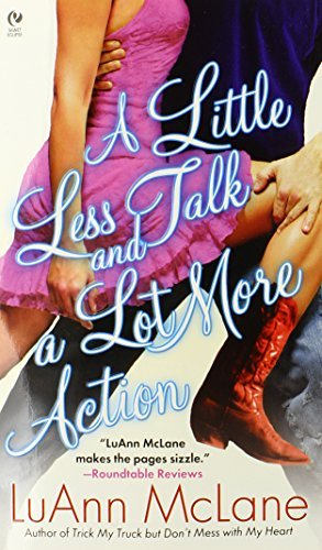 Luann Mclane A Little Less Talk And A Lot More Action