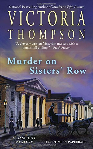 Victoria Thompson Murder On Sisters' Row A Gaslight Mystery