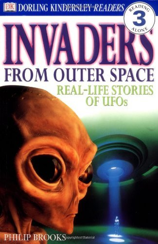 Philip Brooks Invaders From Outer Space Real Life Stories Of Ufos