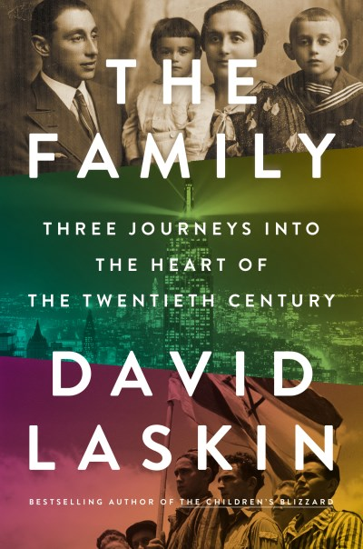 David Laskin The Family Three Journeys Into The Heart Of The Twentieth Ce