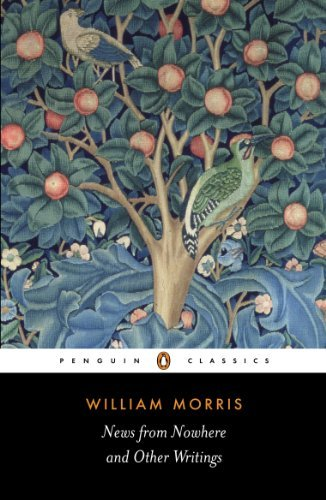 William Morris News From Nowhere And Other Writings Revised