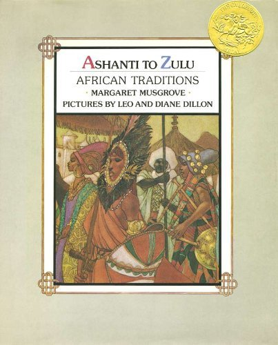 Margaret Musgrove Ashanti To Zulu African Traditions
