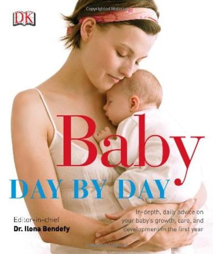 Ilona Bendefy Baby Day By Day