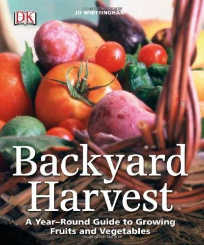 Jo Whittingham Backyard Harvest A Year Round Guide To Growing Fruit And Vegetable