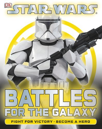 Dk Publishing Battle For The Galaxy