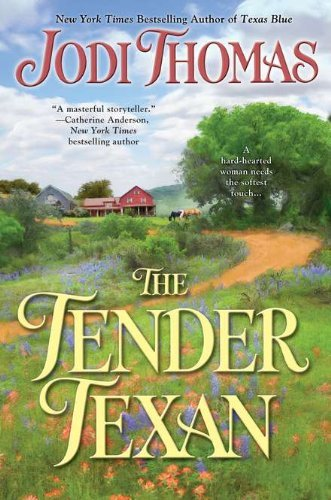 Jodi Thomas The Tender Texan