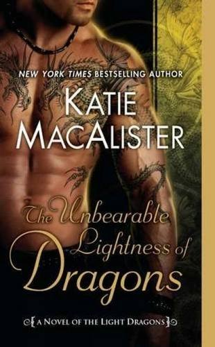 Katie Macalister The Unbearable Lightness Of Dragons