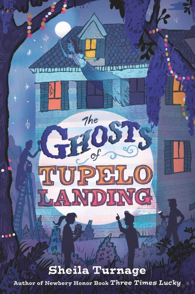 Sheila Turnage The Ghosts Of Tupelo Landing