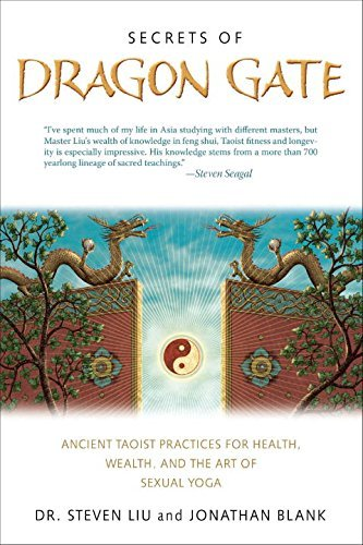 Steven Liu Secrets Of Dragon Gate Ancient Taoist Practices For Health Wealth And