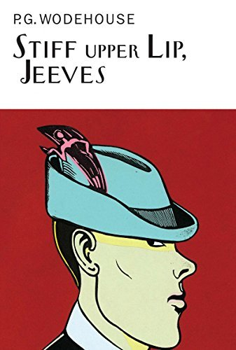 P. G. Wodehouse Stiff Upper Lip Jeeves