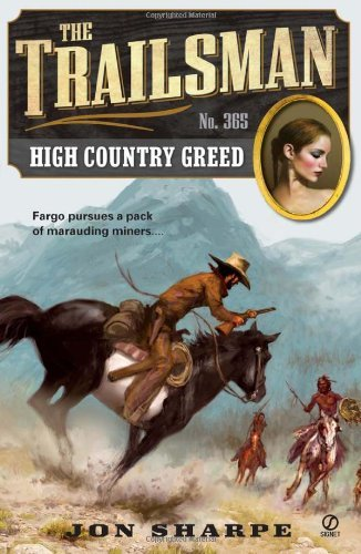 Jon Sharpe High Country Greed