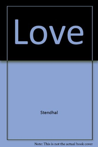 Stendhal Love Revised