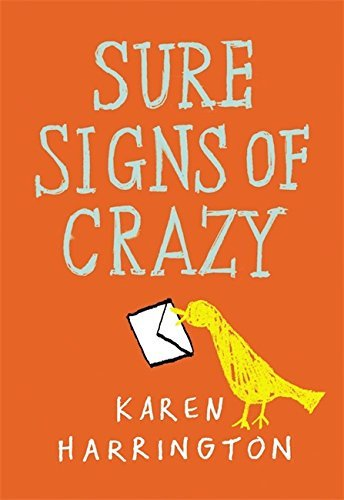 Karen Harrington Sure Signs Of Crazy