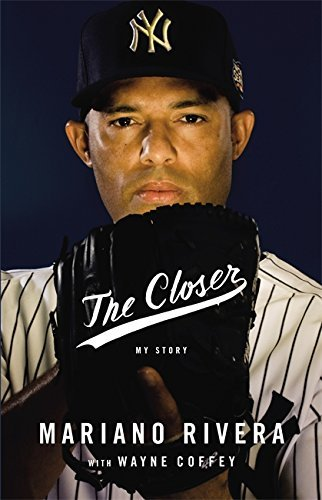 Mariano Rivera The Closer