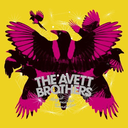 Avett Brothers Magpie & The Dandelion (deluxe Deluxe Ed.