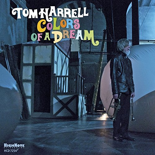 Tom Harrell Colors Of A Dream