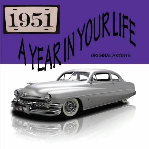 Year In Your Life 1951 Year In Your Life 1951 2 CD