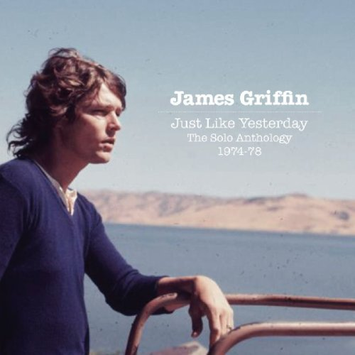James Griffin Just Like Yesterday The Solo