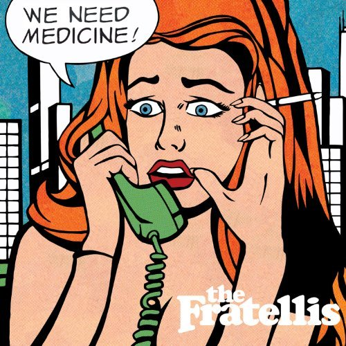 Fratellis We Need Medicine 180gm Vinyl