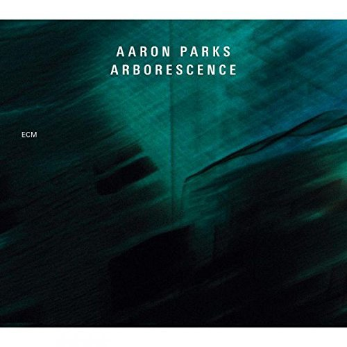 Aaron Parks Arborescence