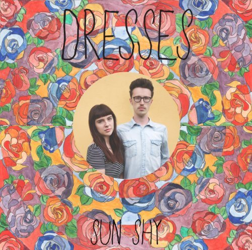 Dresses Sun Shy Colored Vinyl Incl. Digital Download