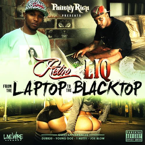 Retro & Liq From The Laptop To The Blackto Explicit Version