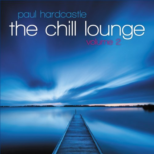 Paul Hardcastle Vol. 2 Chill Lounge