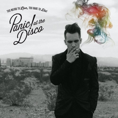 Panic At The Disco Too Weird To Live Too Rare To Incl. Digital Download