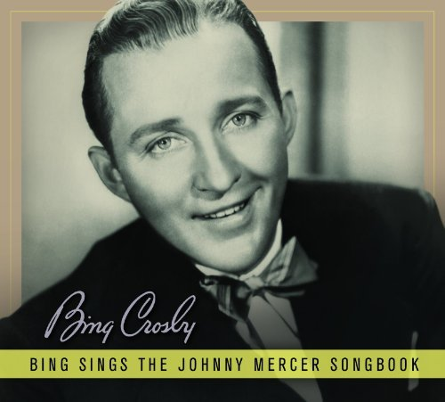 Bing Crosby Bing Sings The Johnny Mercer S