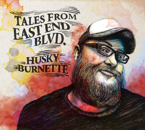 Husky Burnette Tales From East End Blvd Digipak