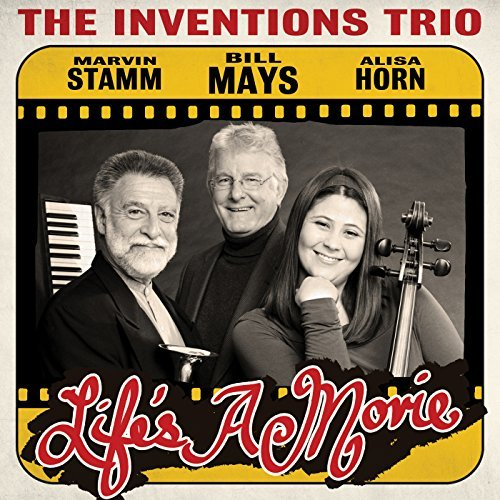 Inventions Trio & Bill Mays Life's A Movie
