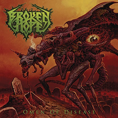 Broken Hope Omen Of Disease