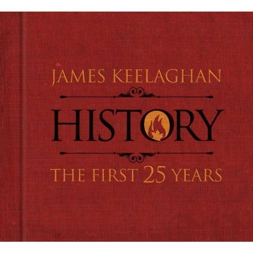 James Keelaghan History The First 25 Years Incl. DVD