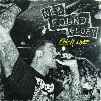 New Found Glory Kill It Live