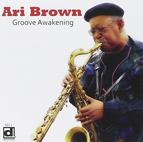 Ari Brown Groove Awakening