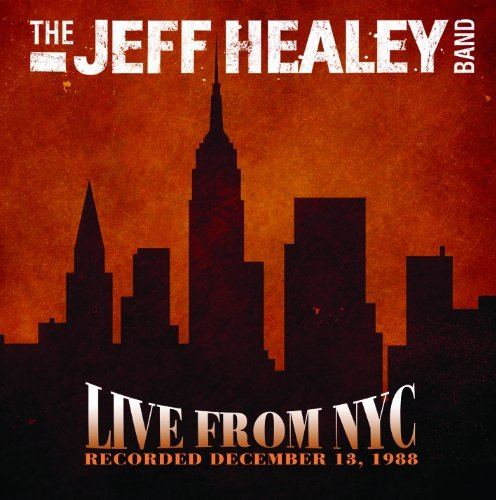 Jeff Band Healey Live From Nyc Recorded 12 13 1