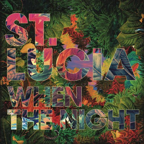 St. Lucia When The Night