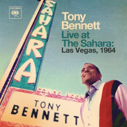 Tony Bennett Live At The Sahara Las Vegas 1 Live At The Sahara Las Vegas 1