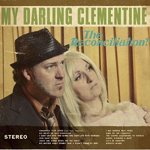 My Darling Clementine Reconciliation? Digipak Incl. Booklet