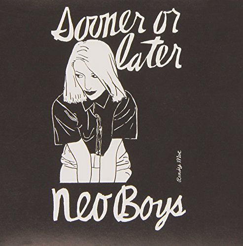 Neo Boys Sooner Or Later