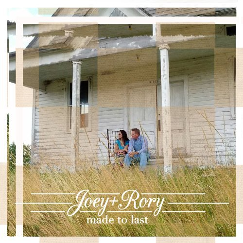 Joey + Rory Made To Last