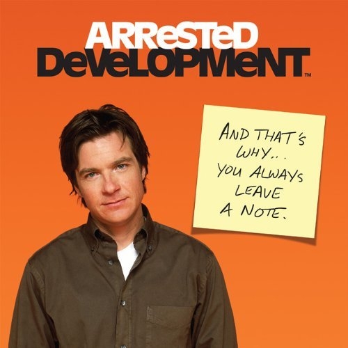 Jennifer Leczkowski Arrested Development And That's Why... You Always Leave A Note.