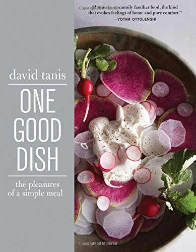 David Tanis One Good Dish