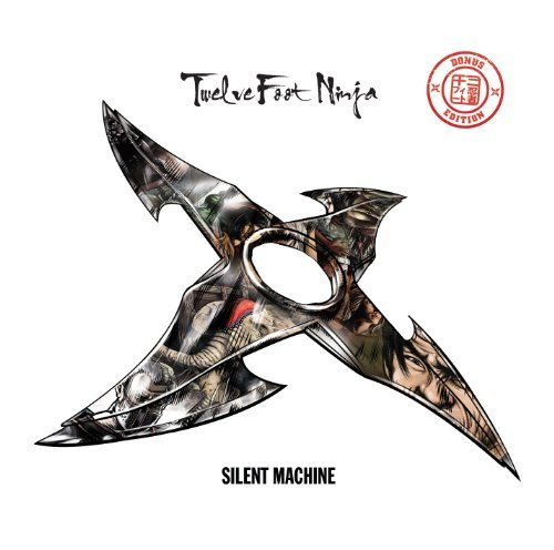 Twelve Foot Ninja Silent Machine Incl. 2 Bonus Tracks