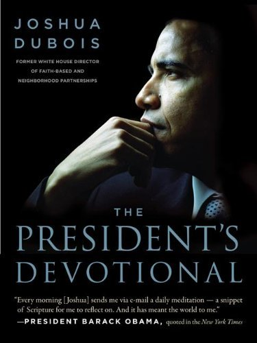 Joshua Dubois The President's Devotional The Daily Readings That Inspired President Obama
