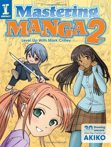 Mark Crilley Mastering Manga 2 Level Up With Mark Crilley