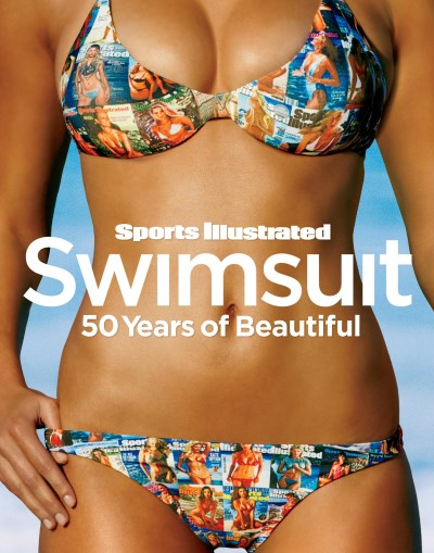 Editors Of Sports Illustrated Sports Illustrated Swimsuit 50 Years Of Beautiful